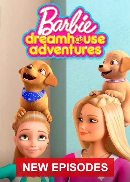 Barbie Dreamhouse Adventures on Netflix Canada