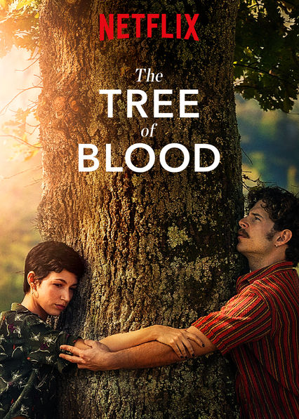 The Tree of Blood on Netflix Canada