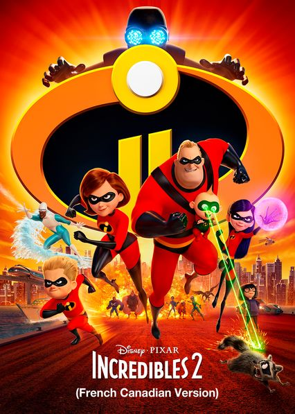 Incredibles 2 (French-Canadian Version) on Netflix Canada