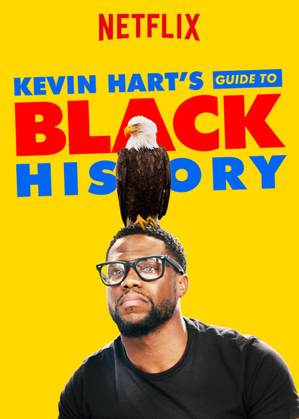 Kevin Hart's Guide to Black History on Netflix Canada