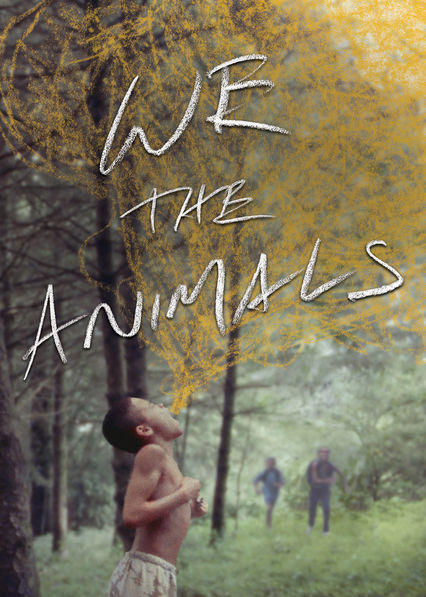 We the Animals on Netflix Canada