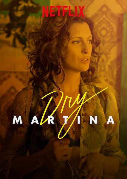 Dry Martina on Netflix Canada