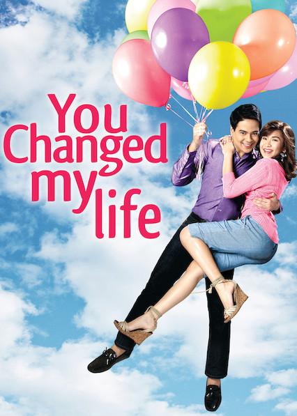 You Changed My Life on Netflix Canada