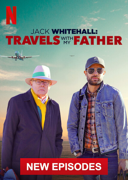 Jack Whitehall: Travels with My Father on Netflix Canada