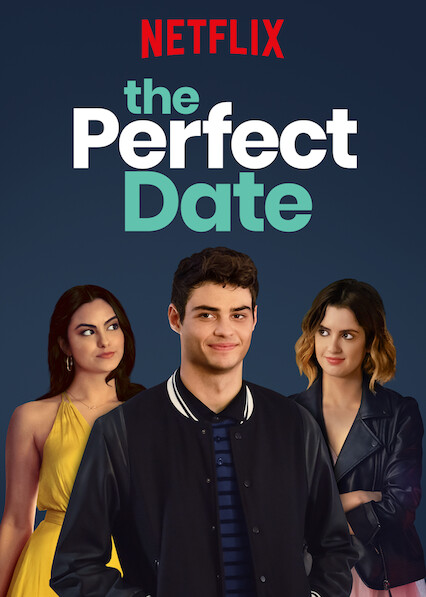 The Perfect Date on Netflix Canada