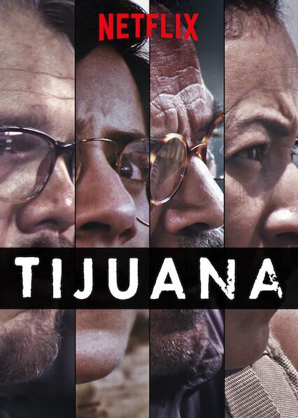 Tijuana on Netflix Canada