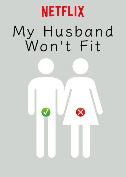 My Husband Won't Fit