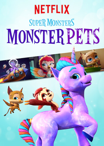 Super Monsters Monster Pets on Netflix Canada