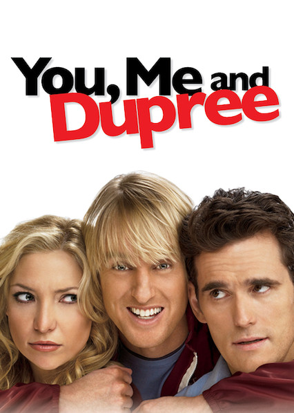 You, Me and Dupree on Netflix Canada
