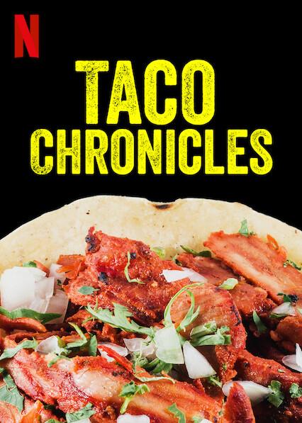 Taco Chronicles on Netflix Canada