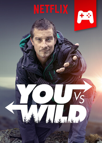 You vs. Wild on Netflix Canada