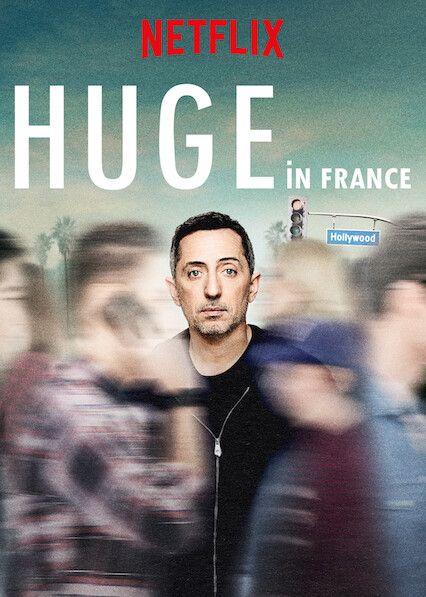 Huge in France on Netflix Canada