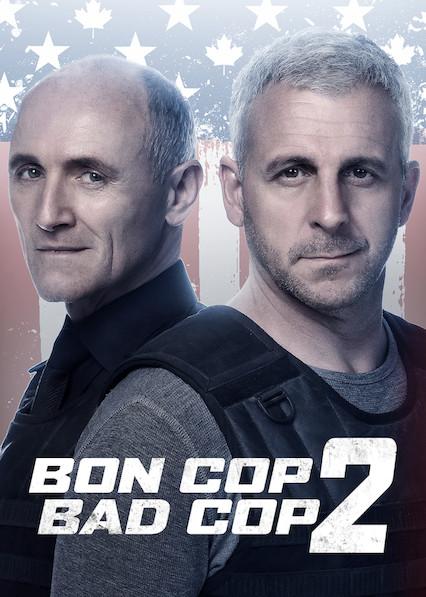 Bon Cop Bad Cop 2 on Netflix Canada