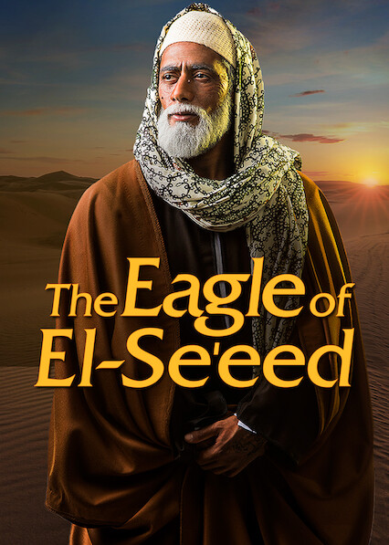 The Eagle of El-Se'eed on Netflix Canada