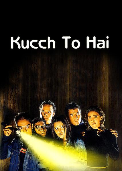 Kucch To Hai on Netflix Canada