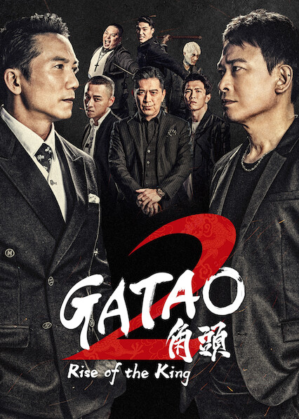Gatao 2: Rise of the King on Netflix Canada