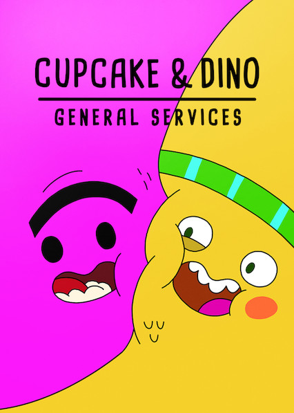 Cupcake & Dino - General Services on Netflix Canada