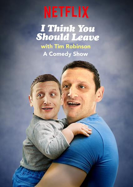 I Think You Should Leave with Tim Robinson on Netflix Canada