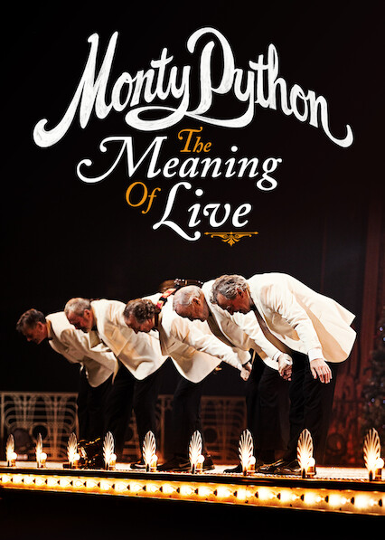 Monty Python: The Meaning of Live on Netflix Canada