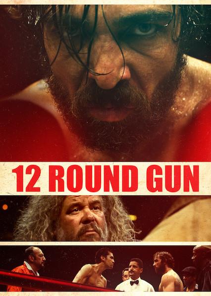 12 ROUND GUN on Netflix Canada