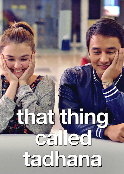 That Thing Called Tadhana on Netflix Canada