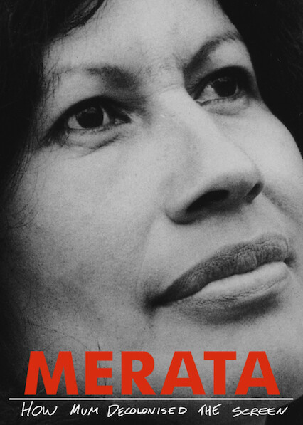 Merata: How Mum Decolonised the Screen on Netflix Canada