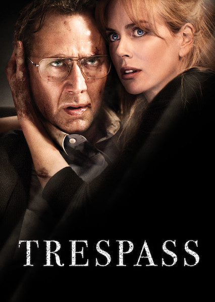 Trespass on Netflix Canada