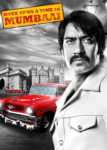 Once Upon a Time in Mumbaai on Netflix Canada