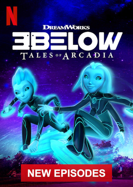 3Below: Tales of Arcadia on Netflix Canada