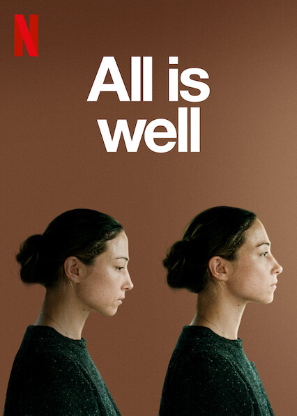 All Is Well on Netflix Canada