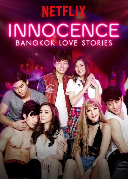 Bangkok Love Stories: Innocence on Netflix Canada