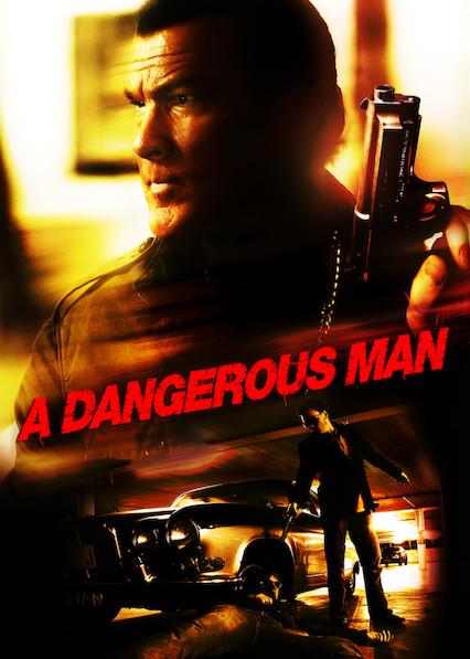 A DANGEROUS MAN on Netflix Canada