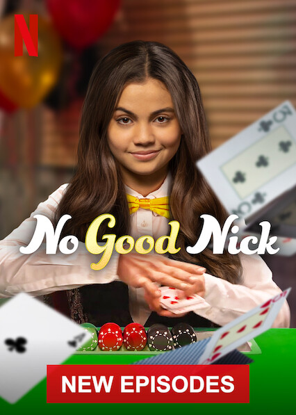 No Good Nick on Netflix Canada