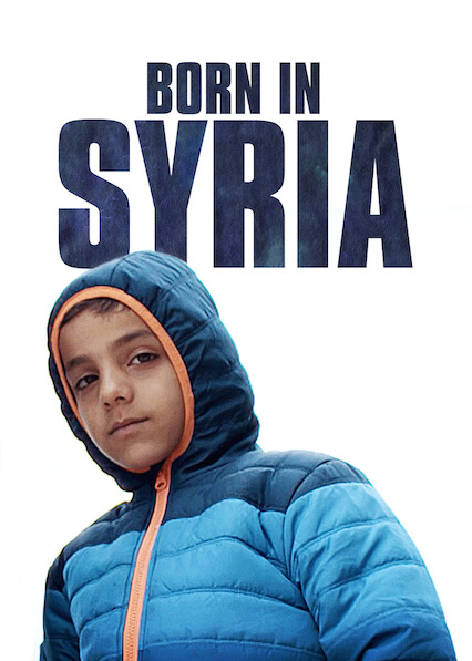 Born in Syria on Netflix Canada