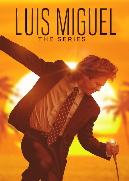 Luis Miguel - The Series